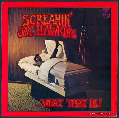 screamin-jay-hawkins-what-that-is-frontlc.JPG